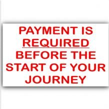 1 x Payment is Required before Start of Journey-Red on White-Taxi,Minicab,Minibus Sticker-Information Vinyl Sign